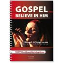 BELIEVE IN HIM - Partitur | GOSPELSONGS