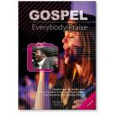 EVERYBODY PRAISE - Songbook | GOSPELSONGS