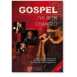 IVE BEEN CHANGED - Songbook | GOSPELSONGS
