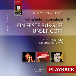 Jazzcantata EIN FESTE BURG | PLAYBACK - mp3